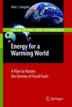 Sangster, Alan J. Energy for a Warming World