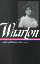 Wharton, Edith Collected Stories, 1891-1910