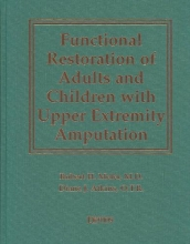 Robert H., III Meier,   D. J. Atkins Functional Restoration of Adults and Children with Upper Extremity Amputation