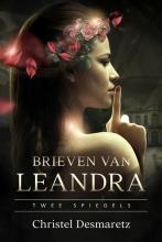 Christel Desmaretz , Brieven van Leandra