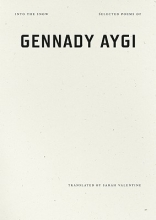 Aygi, Gennady Into the Snow