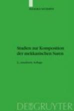 Neuwirth, Angelika Studien zur Komposition der mekkanischen Suren
