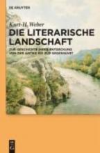 Weber, Kurt-H. Die literarische Landschaft