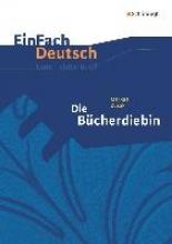 Zusak, Markus Die Bücherdiebin. EinFach Deutsch Unterrichtsmodelle