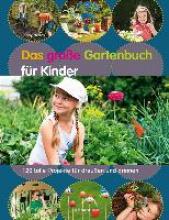 Hendy, Jenny Das große Gartenbuch für Kinder