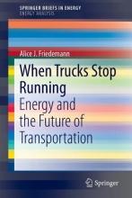 Friedemann, A. J. When Trucks Stop Running