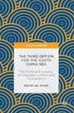 Green, David Jay The Third Option for the South China Sea