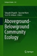 Takayuki Ohgushi,   Susanne Wurst,   Scott N. Johnson Aboveground-Belowground Community Ecology