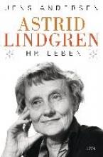 Andersen, Jens Astrid Lindgren. Ihr Leben