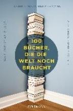 Biller, Hans-Christian 100 Bcher, die die Welt noch braucht