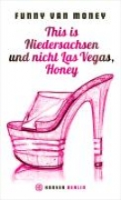 Money, Funny van This is Niedersachsen und nicht Las Vegas, Honey