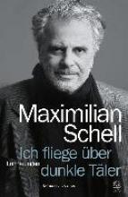 Schell, Maximilian Ich fliege über dunkle Täler