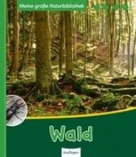 Zysk, Stefanie Meine große Naturbibliothek: Wald