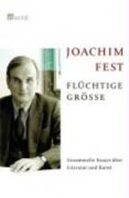 Fest, Joachim Flüchtige Größe