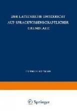 Friedrich Hoffmann Der Lateinische Unterricht Auf Sprachwissenschaftlicher Grundlage