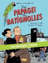 Boujut, Michel Der Papagei von Batignolles 1: Der enigmatische Monsieur Schmutz