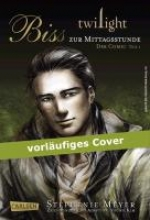 Meyer, Stephenie Twilight: Bis (Biss) zur Mittagsstunde. Der Comic 01