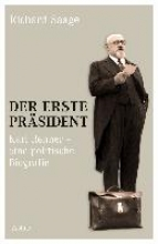 Saage, Richard Der erste Präsident