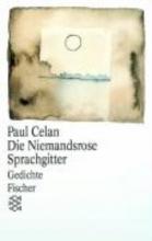 Celan, Paul Die Niemandsrose Sprachgitter
