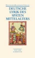 Deutsche Lyrik des späten Mittelalters