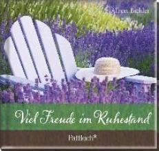 Bichler, Albert Viel Freude im Ruhestand