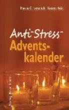 Leitschuh, Marcus C. Anti-Stress-Adventskalender