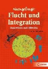 Schulz-Reiss, Christine Nachgefragt: Flucht und Integration