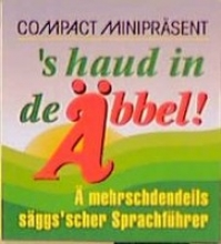 Zäldner, Claus Compact Miniprsent. `s haud in de bbel!