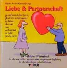 Andre, Günter Liebe und Partnerschaft. Ein frhliches Wrterbuch