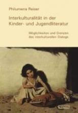 Reiser, Philumena Interkulturalität in der Kinder- und Jugendliteratur