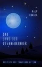 Korrek, Ralf Das Land der Sternenkinder