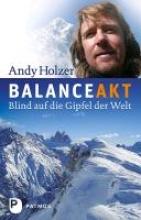 Holzer, Andy Balanceakt
