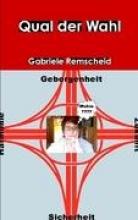 Remscheid, Gabriele Qual der Wahl