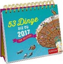 53 Dinge, die du 2017 tun solltest