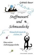 Bauer, Gabriele Stoffmauserl und Schmusedecke