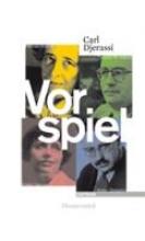 Djerassi, Carl Vorspiel