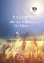 Bidian, Augustin Alexandru Sokrates oder das Schicksal des Lebens