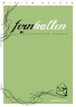 Rathke, Miriam Fernhalten. Ein Neuseeland-Roman