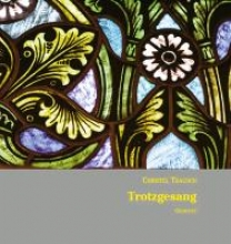 Trausch, Christel Trotzgesang