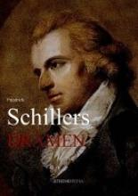 Schiller, Friedrich Schillers Dramen