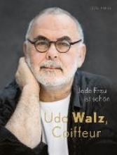 Walz, Udo Udo Walz, Coiffeur