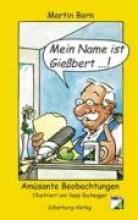 Born, Martin Mein Name ist Giebert