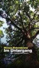 Rosenkranz, Moses Im Untergang