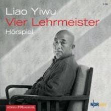 Liao Yiwu Vier Lehrmeister