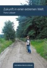 Lidauer, Franz Zukunft in einer extremen Welt