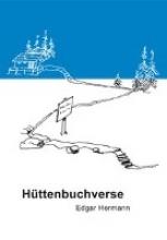 Hermann, Edgar Httenbuchverse
