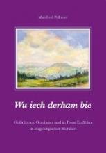 Pollmer, Manfred Wu iech derham bie