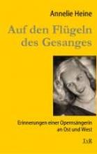 Heine, Annelie Auf den Flgeln des Gesanges