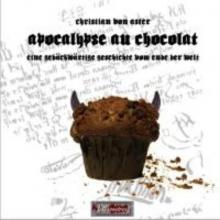 Aster, Christian von Apocalypse au Chocolat