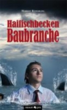 Küpferling, Herbert Haifischbecken Baubranche
